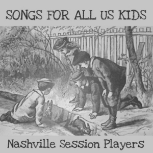SONGS FOR ALL US KIDS